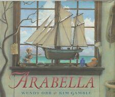 Arabella  Wendy Orr - Hardcover - First Edition