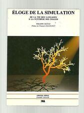 Philippe Quéau ELOGE DE LA SIMULATION de la vie des langages à la synthèse des i