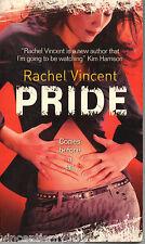 Pride by Rachel Vincent (Paperback, 2009)
