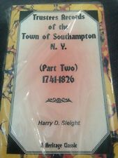 # Trustees Records of the Town of Southampton, New York: (Part Two), 1741-1826