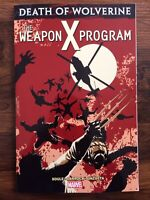 Death of Wolverine The Weapon X Program Marvel TPB by Charles Soule Logan GN NEW