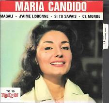EP 4 TITRES--MARIA CANDIDO--MAGALI / J'AIME LISBONNE / SI TU SAVAIS