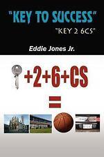 Key to Success by Eddie Jones Jr. (2005, Paperback)