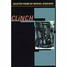 Clinch - Paperback NEW Michael Sholnic 1998
