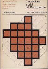 Asor Rosa CONCLUSIONE E CRISI DEL RISORGIMENTO libro storia letteratura italiana