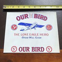 Original Cigar Box Label- Our Bird, The Lone Eagle Hero- Spirit Of St Louis