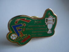 PINS FOOTBALL COUPE NATIONALE CORPORATIVE 1924 1994 FOOT