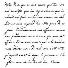 French Script - Lords Prayer UNMOUNTED rubber stamp, bible verse #22
