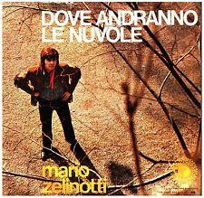 18455  MARIO ZELINOTTI  DOVE ANDRANNO LE NUVOLE