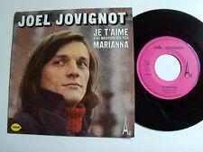 "JOEL JOVIGNOT: Oh Marianna / Je t'aime, j'ai besoin de toi 7"" 45T DISC AZ SG 440"