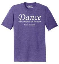 Mens Dance The Conversation Between Body and Soul Tri-Blend Tee Dancer Music