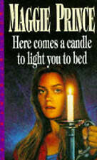 Here Comes A Candle To Light You To Bed (Dolphin Paperbacks),Prince, Maggie,Exce