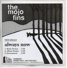 (714D) The Mojo Fins, Always Now - DJ CD