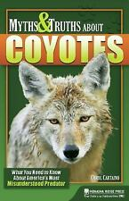 Myths and Truths About Coyotes: What You Need to Know About America's Most