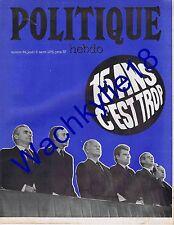 Politique Hebdo n°69 du 08/03/1973 Sondages Extrême-gauche