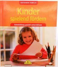 Kinder spielend fördern + Ratgeber Familie Entwicklung gezielt unterstützen /49
