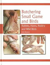 BEZZANT COOK BOOK BUTCHERING SMALL GAME - RABBITS HARES BIRDS POULTRY hardback