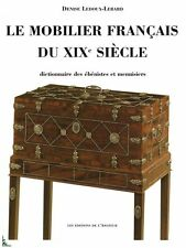 Le mobilier Français du XIXe siècle de D. Ledoux-Lebard
