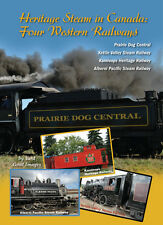 Heritage Steam in Canada: Four Western Railways, a DVD by Yard Goat Images