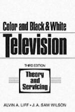 Color and Black and White Television Theory and Servicing-ExLibrary