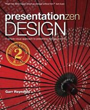 Presentation Zen Design : A Simple, Visual Approach to Presenting in Today's ...