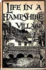 Innes, Kathleen E LIFE IN A HAMPSHIRE VILLAGE : NOTES FROM PAST AND PRESENT 1944