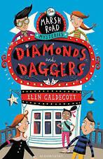 Marsh Road Mysteries: Diamonds and Daggers by Elen Caldecott (Paperback, 2015)