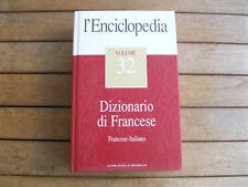 L'ENCICLOPEDIA volume 32 DIZIONARIO DI FRANCESE - Francese-Italiano