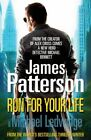 Very Good, Run For Your Life: (Michael Bennett 2), James Patterso