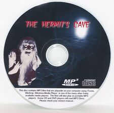 The Hermit's Cave - Old Time Radio - COMPLETE SET! -  OTR -  1 MP3 CD