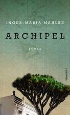 Archipel von Inger-Maria Mahlke (21.08.2018, Hardcover)