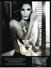 Publicité advertisin  2010   SEDUCTIVE  parfum  GUESS                     120313