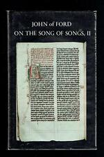 John of Ford; Sermons On The Final Verses Of The Song Of Songs. 1982 Good