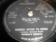 "HERMAN'S HERMITS "" SUNSHINE GIRL /  NOBODY NEEDS TO KNOW "" 7"" SINGLE 1968 VG"