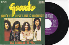 """GEORDIE -All Because Of You / Ain't It Just Like A Woman- 7"""" 45 Bellaphon"""