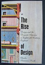 Rise of Design: Domestic Interior 18th Century England, Smith, Pimlico, 2000, pb