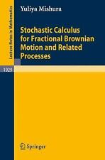 Stochastic Calculus for Fractional Brownian Motion and Related Processes (Lectur