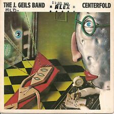 "45 TOURS / 7"" SINGLE--THE J.GEILS BAND--CENTERFOLD / RAGE IN THE CAGE--1982"