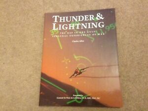Thunder and Lightning: The RAF in the Gulf War: Personal Experiences of War...