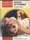 NOZZE DI PIOMBO di Kelley Roos 10 luglio 1966 - Il giallo Mondadori