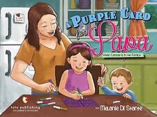A Purple Card for Papa : When Cancer Is in the Family by Melanie Di Stante...