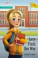 Faithgirlz / a Lucy Novel: Lucy Finds Her Way by Nancy N. Rue (2016, Paperback)