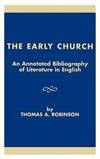 An Annotated Bibliography of Literature in English: By Thomas A Robinson