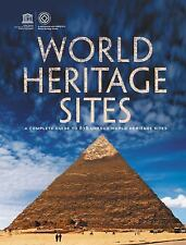 World Heritage Sites: A Complete Guide to 878 UNESCO World Heritage Sites Firef