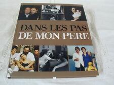DANS LES PAS DE MON PERE - Editions YB - NEUF