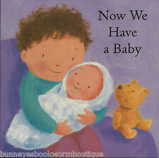NOW WE HAVE A BABY New PICTURE Story BOOK Kids FAMILY Brother SISTER Babies