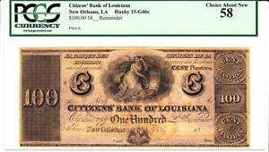 New Orleans, LA- Citizens' Bank of Louisiana $100 PCGS  58 Choice About New