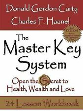 The Master Key System: Open the Secret to Health, Wealth and Love by Donald...