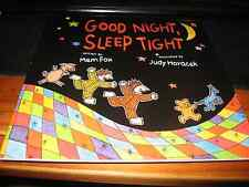 GOOD NIGHT, SLEEP TIGHT BY MEM FOX AND JUDY HORACEK SOFTCOVER BRAND NEW