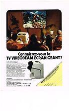 PUBLICITE  1976   VIDEOBEAM TV  téléviseur ECRAN GEANT